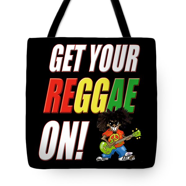 Get Your Reggae On Tote Bag