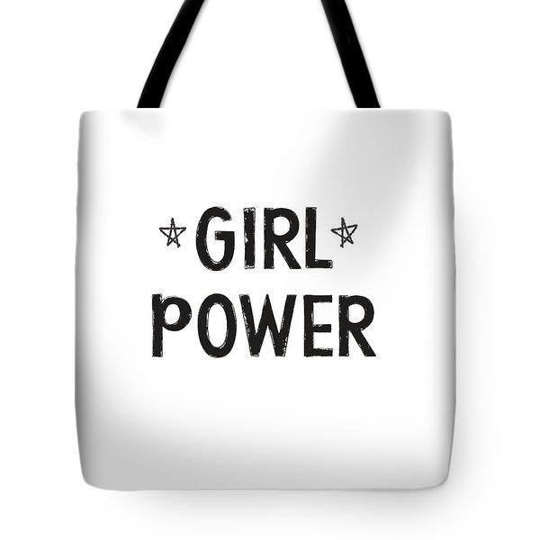 Girl Power- Design By Linda Woods Tote Bag