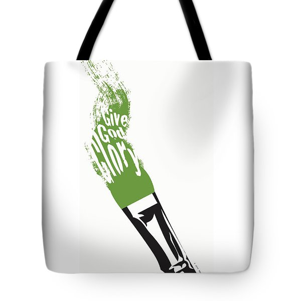 Tote Bag featuring the digital art Give God Glory  by Christopher Marion Thomas