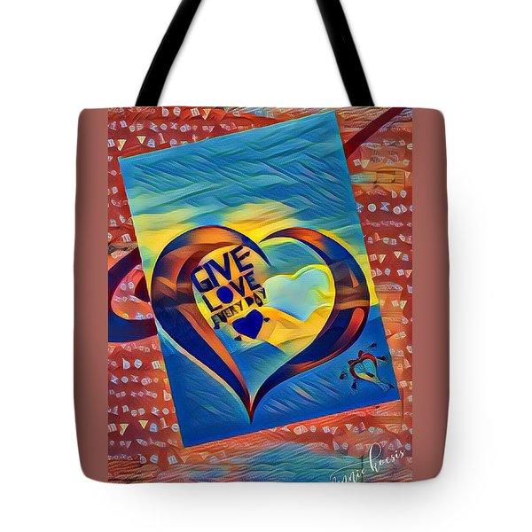 Give Love Tote Bag by Vennie Kocsis