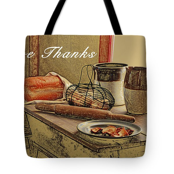 Give Thanks Tote Bag by Michael Peychich