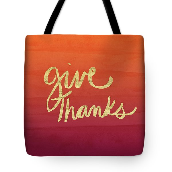 Give Thanks Orange Ombre- Art By Linda Woods Tote Bag