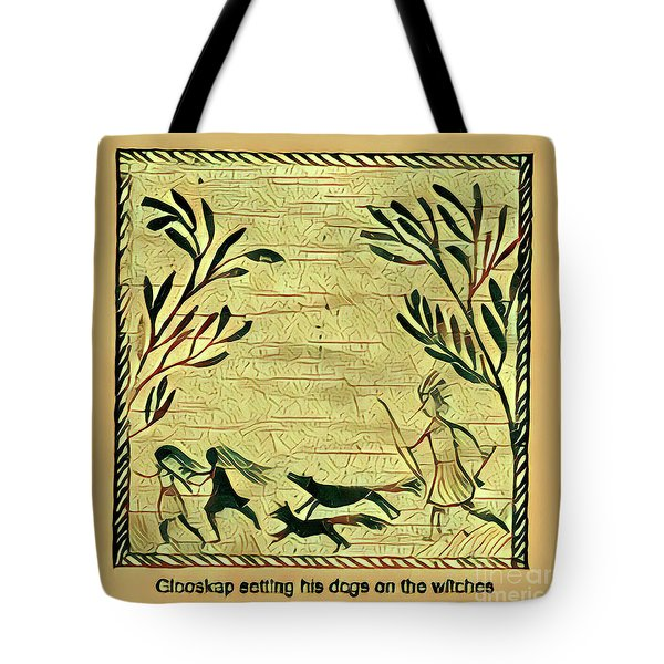 Glooscap And The Witches Tote Bag
