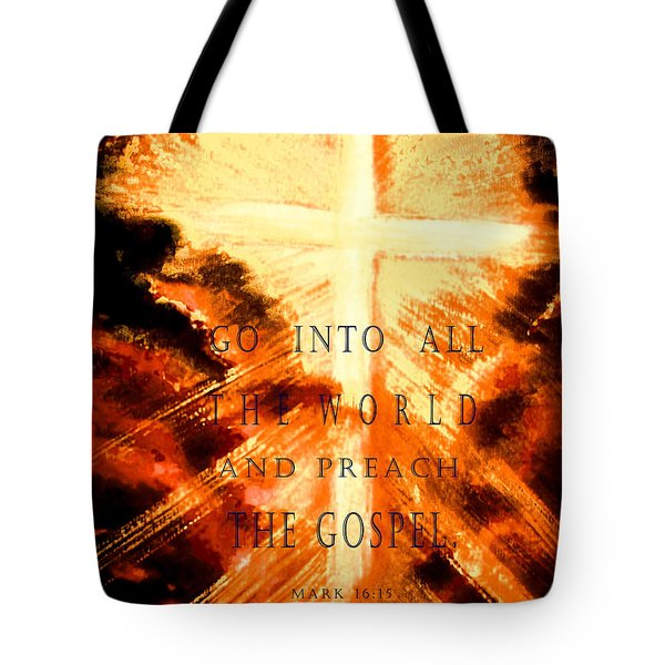 Go Into All The World Tote Bag