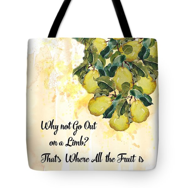Tote Bag featuring the digital art Go Out On A Limb by Colleen Taylor