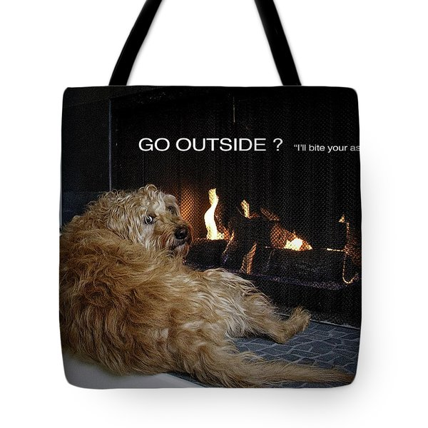 Go Outside ? Tote Bag