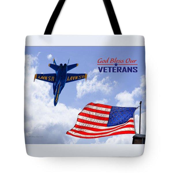 God Bless Our Veterans Tote Bag