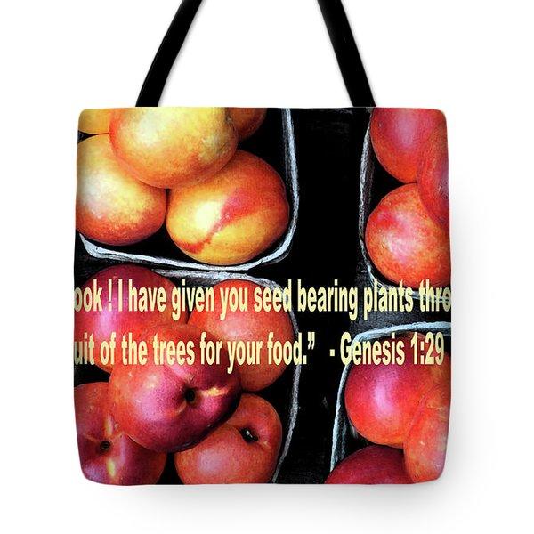 God Gives Fruit For Food Tote Bag