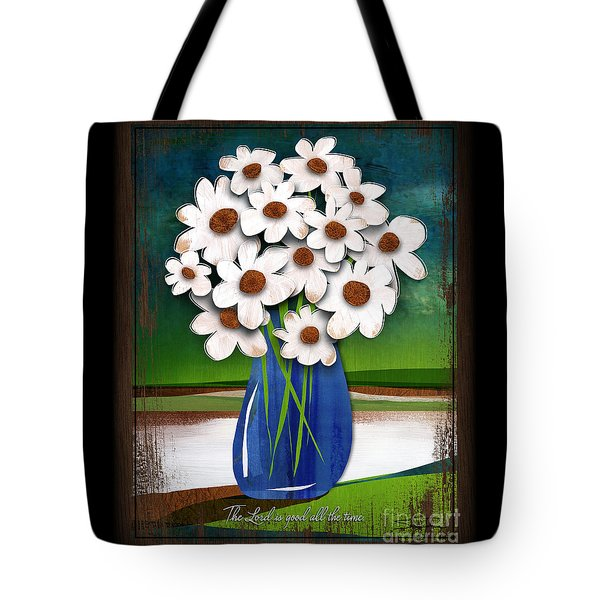 Tote Bag featuring the mixed media God Is Good All The Time by Shevon Johnson