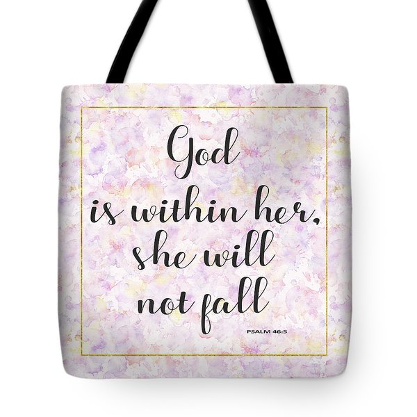 Tote Bag featuring the painting God Is Within Her She Will Not Fall Bible Quote by Georgeta Blanaru