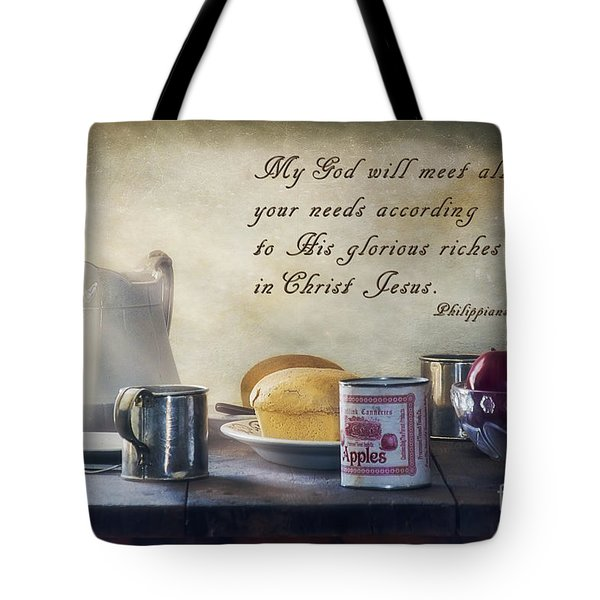 God Meets All Our Needs Tote Bag