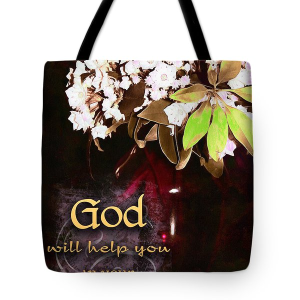 God Will Help You Tote Bag by Michelle Greene Wheeler