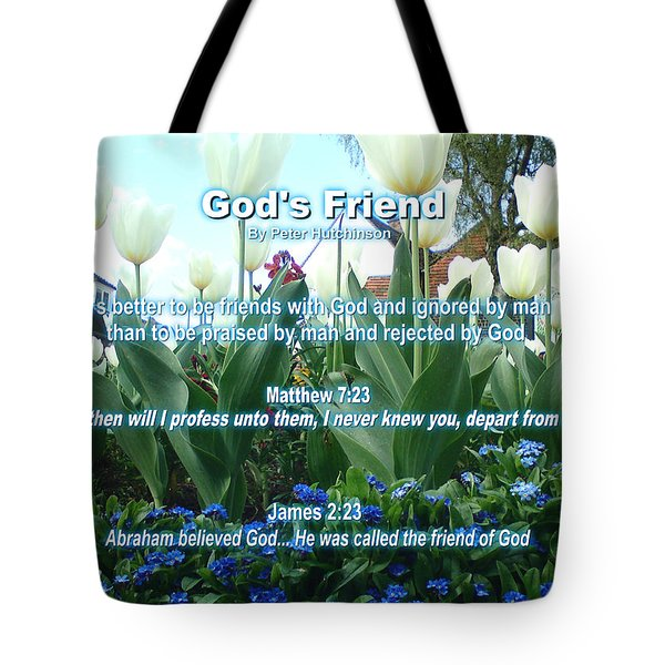 Gods Friend Tote Bag
