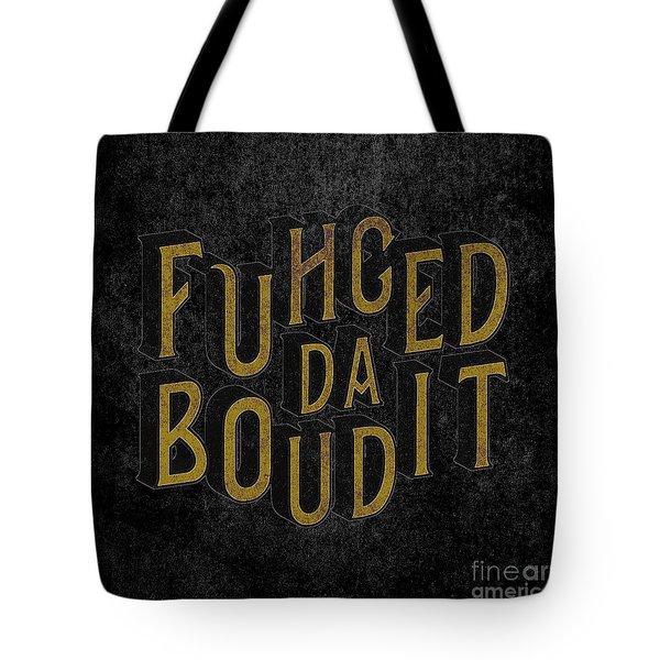 Tote Bag featuring the digital art Goldblack Fuhgeddaboudit by Megan Dirsa-DuBois