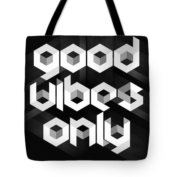 Good Vibes Only Quote Tote Bag by Taylan Apukovska