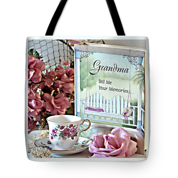 Tote Bag featuring the photograph Grandma Tell Me Your Memories... by Sherry Hallemeier