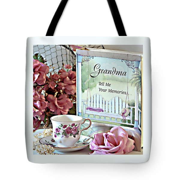 Grandma Tell Me Your Memories... Tote Bag by Sherry Hallemeier