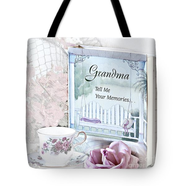 Grandmother...tell Me Your Memories Tote Bag
