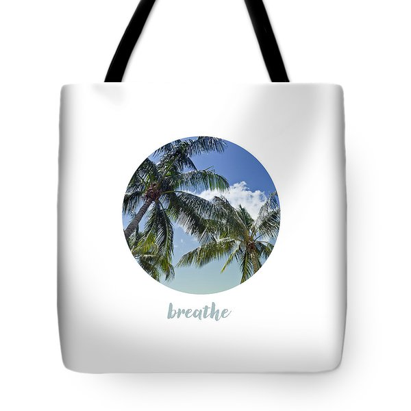 Graphic Art Breathe - Palm Trees Tote Bag