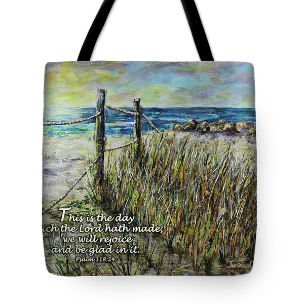 Grassy Beach Post Morning Psalm 118 Tote Bag