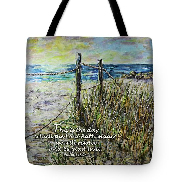 Grassy Beach Post Morning Psalm 118 Tote Bag