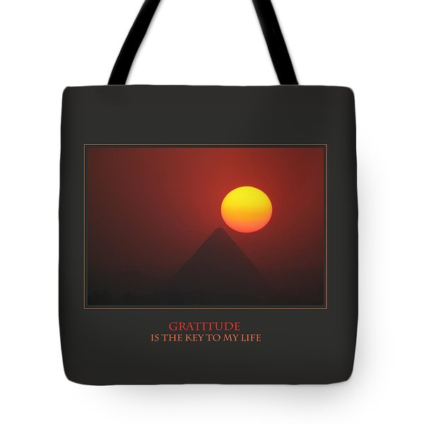 Gratitude Is The Key To My Life Tote Bag by Donna Corless