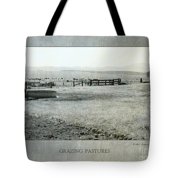 Tote Bag featuring the photograph Grazing Pastures by Richard J Thompson