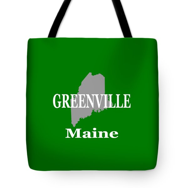 Tote Bag featuring the photograph Greenville Maine State City And Town Pride  by Keith Webber Jr