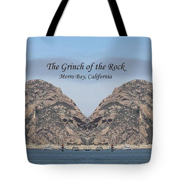 Grinch Of The Rock In Morro Rock W Caption Tote Bag