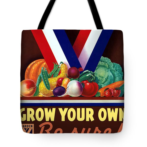 Grow Your Own Victory Garden Tote Bag