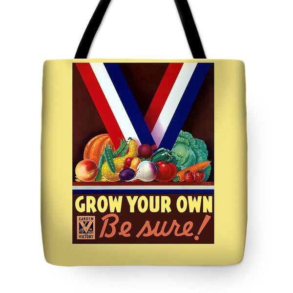 Grow Your Own Victory Garden Tote Bag by War Is Hell Store