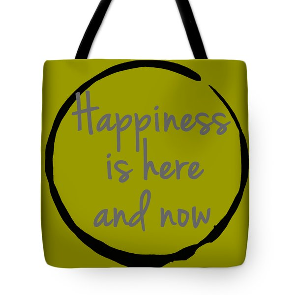 Tote Bag featuring the digital art Happiness Is Here And Now by Julie Niemela