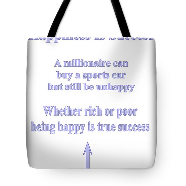 Happiness Is Success Tote Bag
