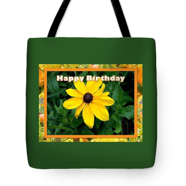 Tote Bag featuring the photograph Happy Birthday Card by Sonya Nancy Capling-Bacle