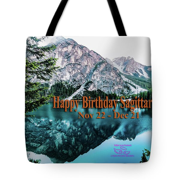 Tote Bag featuring the photograph Happy Birthday Sagittarius by Beauty For God