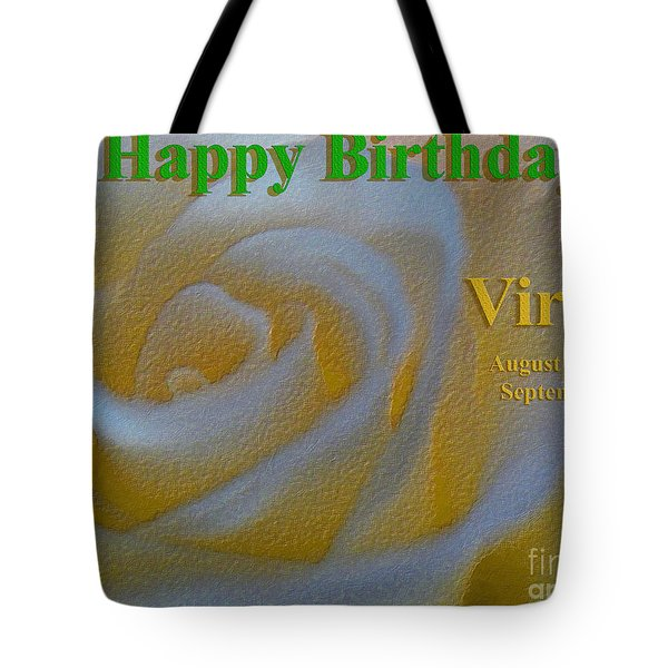 Tote Bag featuring the photograph Happy Birthday Virgo by Beauty For God