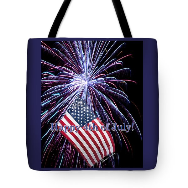 Tote Bag featuring the photograph Happy Fourth Of July by Terri Harper