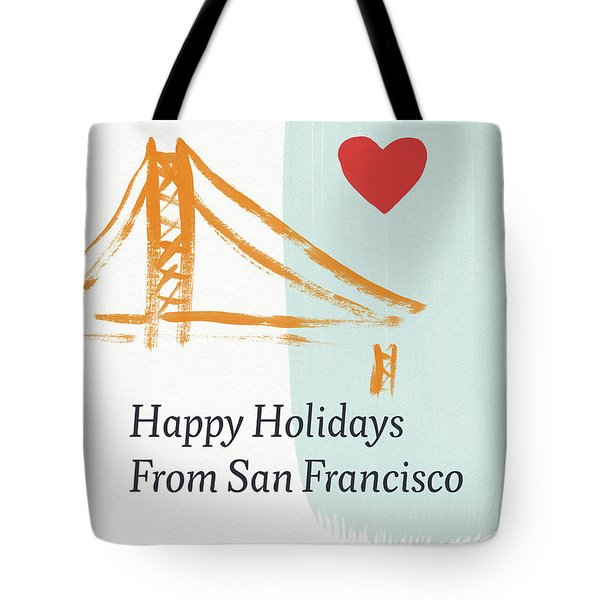Happy Holidays San Francisco- Art By Linda Woods Tote Bag