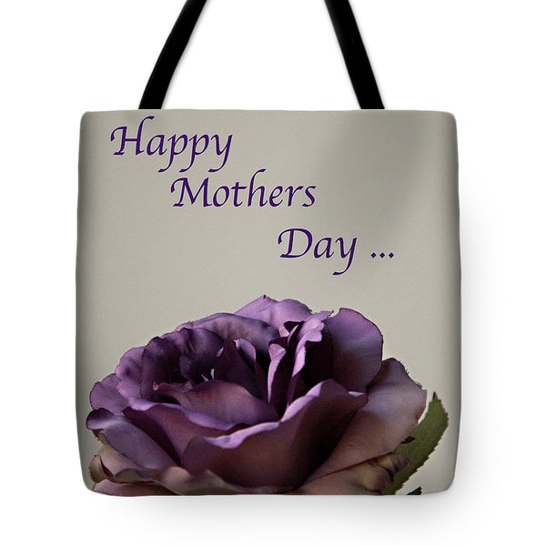 Happy Mothers Day No. 2 Tote Bag by Sherry Hallemeier