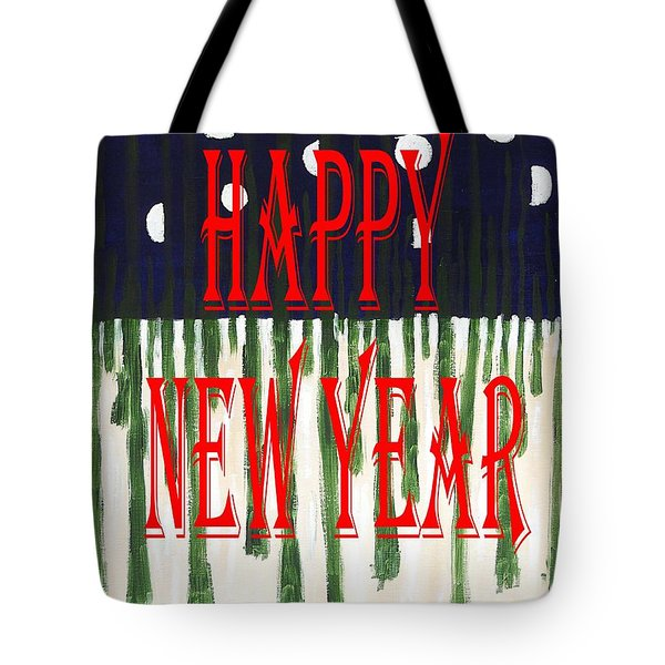 Happy New Year 92 Tote Bag by Patrick J Murphy
