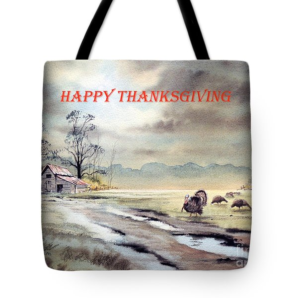 Happy Thanksgiving  Tote Bag by Bill Holkham