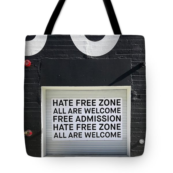 Hate Free Zone Tote Bag by Julie Gebhardt