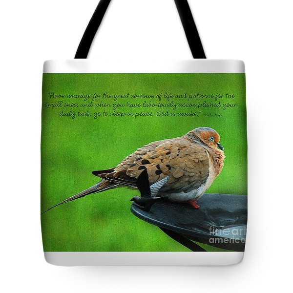 Have Courage  Tote Bag by Diane E Berry