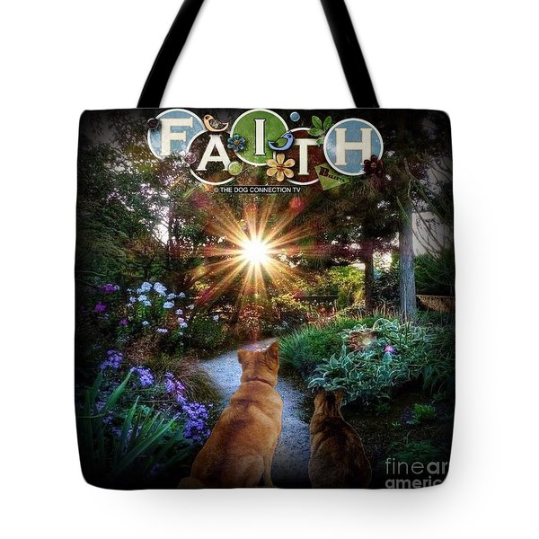 Tote Bag featuring the digital art Have Faith by Kathy Tarochione