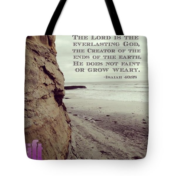 Have You Not Known?  Have You Not Tote Bag