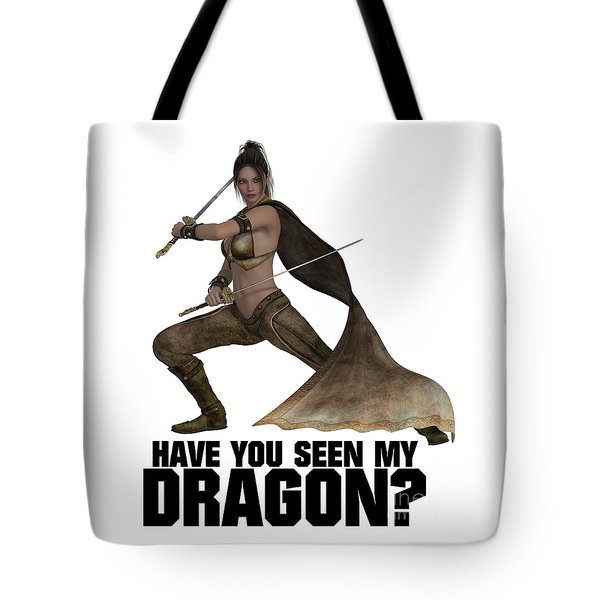 Have You Seen My Dragon? Tote Bag