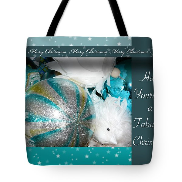 Have Yourself A Fabulous Christmas Tote Bag