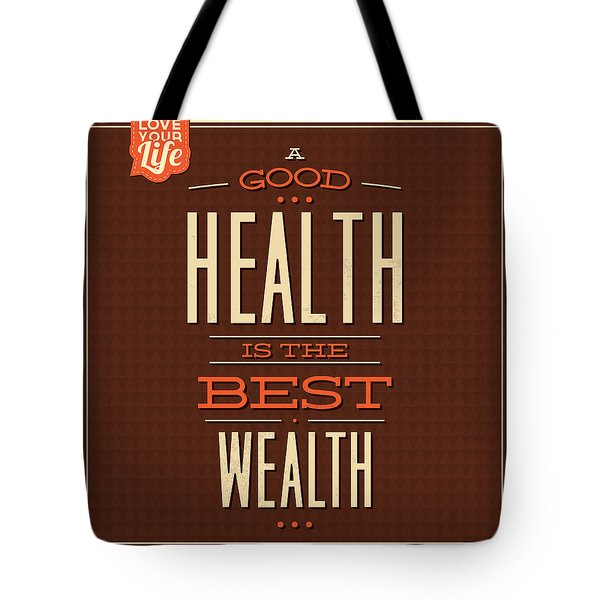 Health Is Wealth Tote Bag