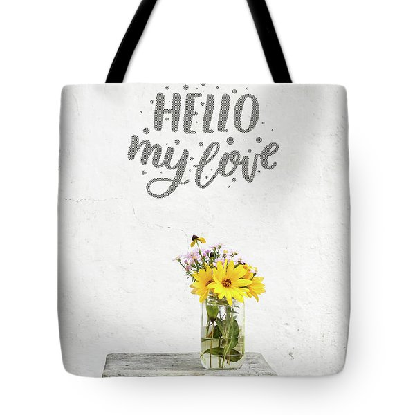 Tote Bag featuring the photograph Hello My Love Card by Edward Fielding