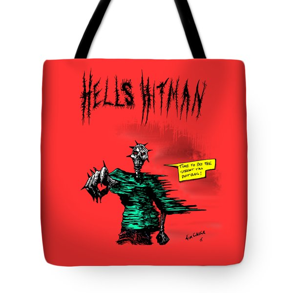 Hells Hitman Tote Bag by Kim Gauge